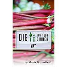 Dig for Your Dinner in May