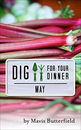 Dig for Your Dinner in May by [Butterfield, Mavis]