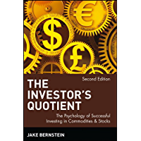 The Investor's Quotient: The Psychology of Successful Investing in Commodities & Stocks (Wiley Finance)