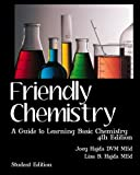 Friendly Chemistry Student Edition: A Guide to Learning Basic Chemistry