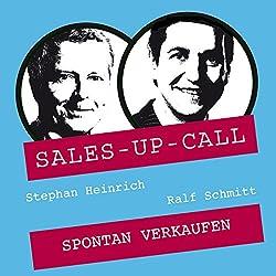 Spontan Verkaufen (Sales-up-Call)
