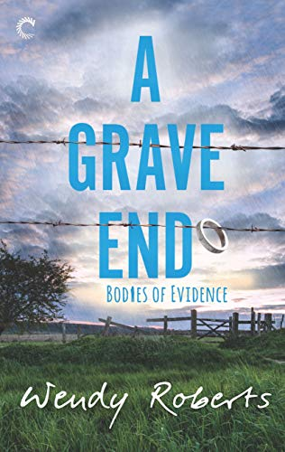 A Grave End (Bodies of Evidence Book 4)