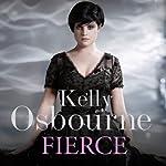 Fierce | Kelly Osbourne