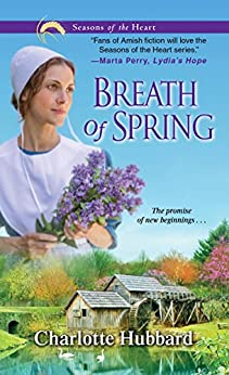 Breath of Spring (Seasons of the Heart Book 4) by [Hubbard, Charlotte]