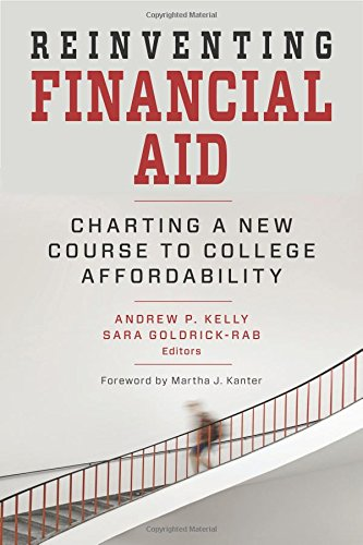 Reinventing Financial Aid: Charting a New Course to College Affordability (Educational Innovations)