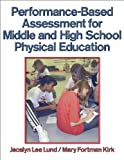 Performance-Based Assessment for Middle and High School Physical Education 1st Edition