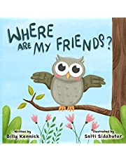 Where are my friends?: Beginner reader adventure and coloring book
