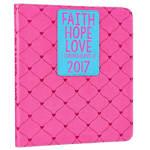 "2017 ""Faith Hope Love"" Pink & Blue Inspirational Daily Planner - 1 Corinthians 13"