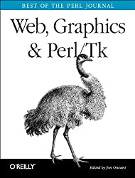 Web, Graphics & Perl/Tk Programming: Best of The Perl Journal (Classique Us)