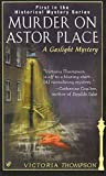 Murder on Astor Place: A Gaslight Mystery