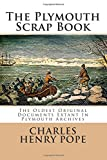 The Plymouth Scrap Book, Charles Pope, 1499282532