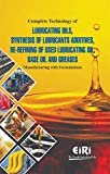 Best Oil Additives - Complete Technology of Lubricating Oils Synthesis of Lubricants Review