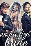 Free eBook - Unsatisfied Bride