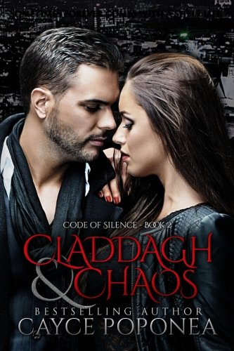 Claddagh and Chaos (Code of Silence) (Volume 2)