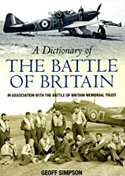A Dictionary of the Battle of Britain