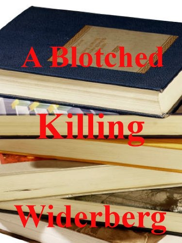 A Blotched Killing - Kindle edition by Bo Widerberg  Literature