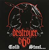 Cold Steel for an Iron Age by Destroyer 666 (2011-06-28)