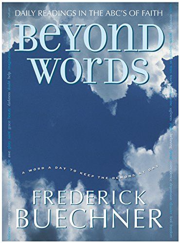 Beyond Words  Daily Readings In The ABC's Of Faith  Buechner Frederick