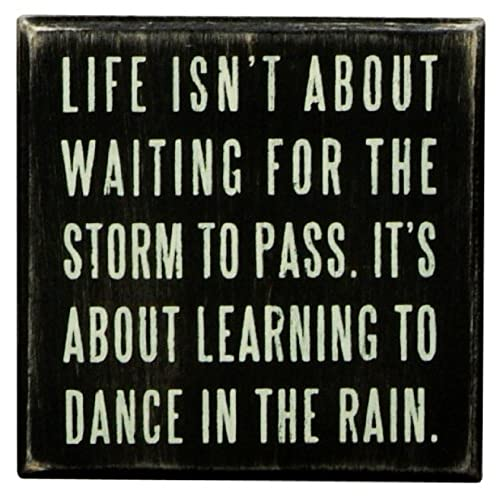 primitives by kathy box sign dance in the rain4x4 inch - Wooden Signs With Sayings