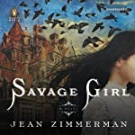 Savage Girl   Jean Zimmerman