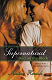 Supernatural Kid on the Block, Melissa Hosack, 1936167980