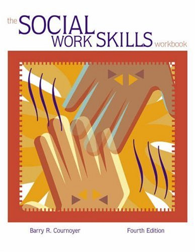 The Social Work Skills Workbook (with InfoTrac)