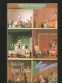 Agnes Cecilia par Gripe