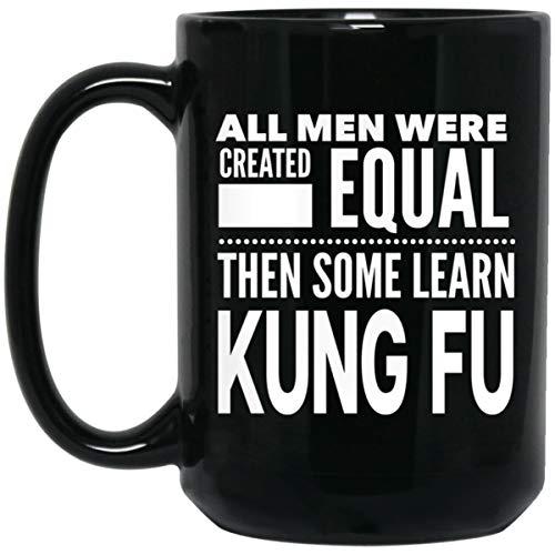 ArtsyMod ALL MEN, LEARN KUNG FU Premium Coffee Mug, Perfect Fun Martial Arts Chinese Boxing Statement Gift For Sifu, Shifu, Teachers, Students, Man! Durable Black Ceramic Mug (15oz.) ()