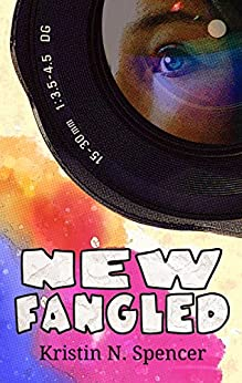 Newfangled (Desires & Decisions Book 1) by [Spencer, Kristin N.]