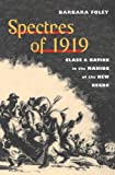 Spectres of 1919: Class and Nation in the Making of the New Negro