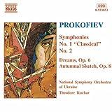 Prokofiev: Symphonies, No. 1: Classical / No. 2- Dreams, Op. 6 / Autumnal Sketch, Op. 8