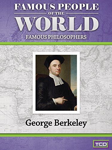 Famous People of the World - Famous Philosophers - George Berkeley ()