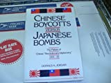"Chinese Boycotts versus Japanese Bombs : The Failure of China's ""Revolutionary Diplomacy"", 1931-1932, Jordan, Donald A., 0472101722"