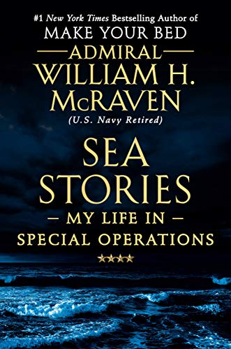 (Sea Stories: My Life in Special Operations)