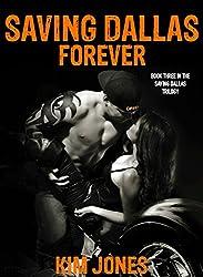 Saving Dallas Forever: Book 3