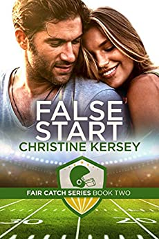 False Start (Fair Catch Series, Book Two) by [Kersey, Christine]