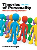 Theories of Personality : Understanding Persons- (Value Pack W/MySearchLab), Cloninger and Cloninger, Susan C., 0205699650