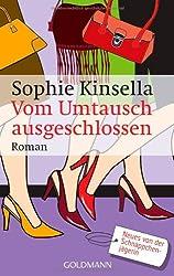 Vom Umtausch ausgeschlossen: Ein Shopaholic-Roman 4