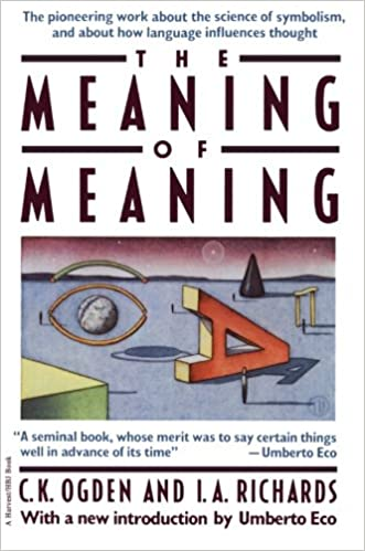 Amazon Meaning Of Meaning 9780156584463 C K Ogden I A
