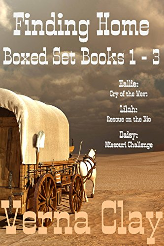 - Finding Home Series Collection (Cry of the West: Hallie; Rescue on the Rio: Lilah; Missouri Challenge: Daisy)