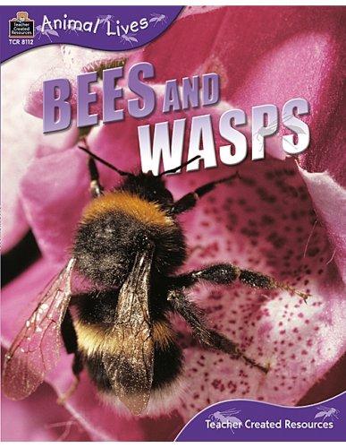 Animal Lives: Bees and Wasps (Qeb Animal Lives)
