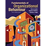 Fundamentals of Organizational Behaviour, Fourth Canadian Edition Plus MyOBLab with Pearson eText -- Access Card Package (4th Edition)