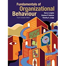 Fundamentals of Organizational Behaviour, Fourth Canadian Edition Plus MyLab OB with Pearson eText -- Access Card Package (4th Edition)