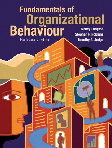 Fundamentals of Organizational Behaviour, Fourth Canadian Edition with MyOBLab (4th Edition)