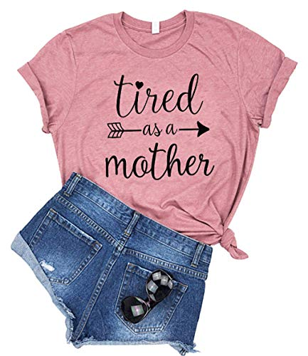 Tired as a Mother Letter Print T Shirt Women Casual Short Sleeve O Neck Tee Shirts Top Blouse (X-Large, Pink)