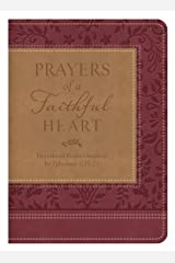 Prayers of a Faithful Heart: Devotional Prayers Inspired by Ephesians 1:15-23 Kindle Edition