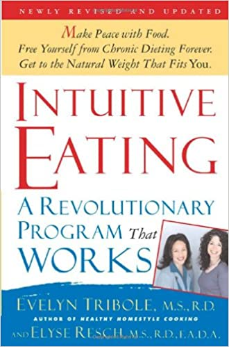 Image result for intuitive eating a revolutionary program that works