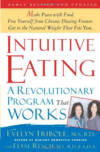 Intuitive Eating: A Revolutionary Program That Works ebook