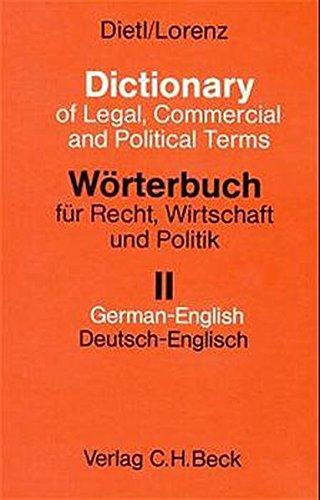 wrterbuch-fr-recht-wirtschaft-und-politik-mit-erluternden-und-rechtsvergleichenden-kommentaren-wrterbuch-fr-recht-wirtschaft-und-politik-bd-2-deutsch-englisch