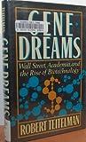 Gene Dreams, Robert Teitelman, 0465026591
